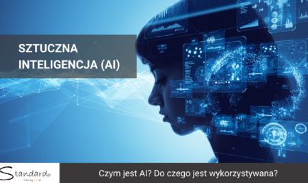 Sztuczna inteligencja (AI)- czym jest? Do czego jest wykorzystywana?