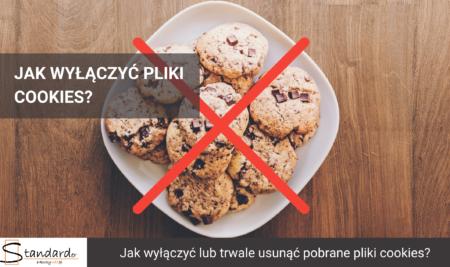 Jak wyłączyć pliki cookies?