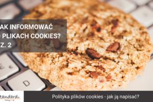 polityka plików cookies – jak ją napisać?